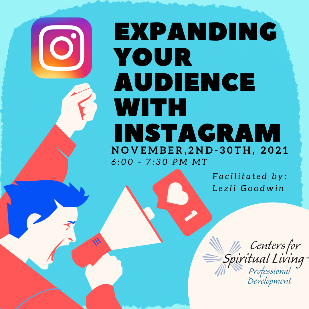 Expanding Your Audience with Instagram: November 2021