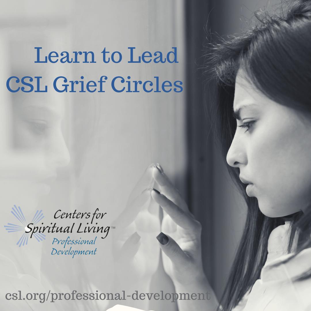 Grief Circle Facilitator Program - Centers for Spiritual Living