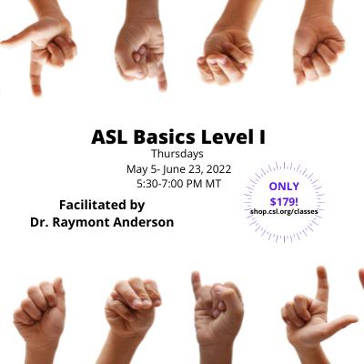 ASL Basics Level 1: May 2022