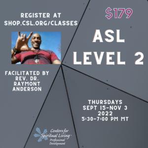 ASL for CSL Series - ASL Level 2