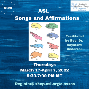 ASL for CSL Series - ASL Songs and Affirmations