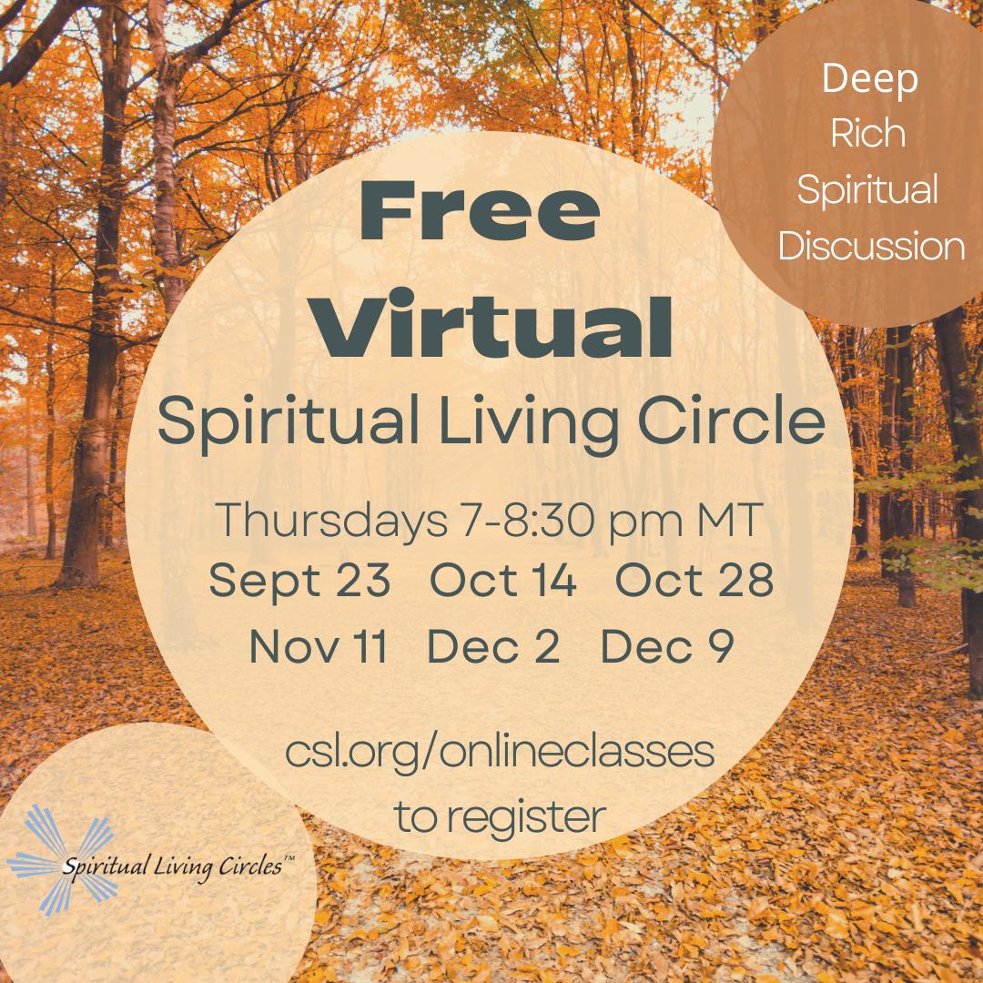 Virtual Spiritual Living Circle Fall 2021