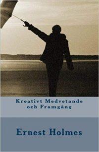 Kreativt Medvetande och Framgång - Creative Mind and Success